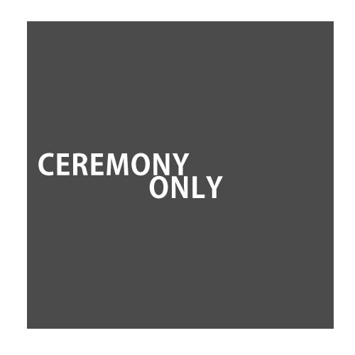 ceremonyonly